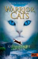 Erin Hunter: Warrior Cats. Gefährliche Spuren ★★★★★