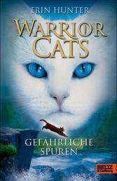 Warrior Cats. Gefährliche Spuren - I, Band 5