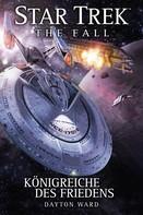 Dayton Ward: Star Trek - The Fall 5: Königreiche des Friedens ★★★★★