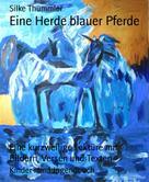 Silke Thümmler: Eine Herde blauer Pferde ★
