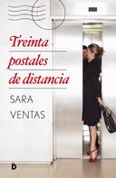 Sara Ventas: Treinta postales de distancia ★★★★