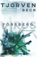 Tjorven Beck: Forsberg - Virus