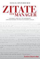 Hans H. Hinterhuber: Zitate für Manager