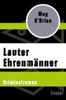 Meg O'Brien: Lauter Ehrenmänner