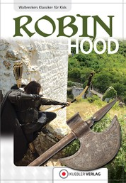 Robin Hood - Walbreckers Klassiker für Kids
