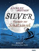 Andrew Motion: Silver ★★