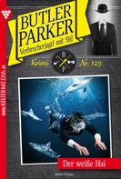 Günter Dönges: Butler Parker 129 – Kriminalroman ★★★★