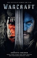 Christie Golden: Warcraft ★★★★