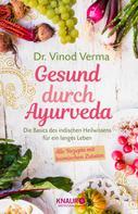 Dr. Vinod Verma: Gesund durch Ayurveda ★★★★