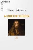 Thomas Schauerte: Albrecht Dürer
