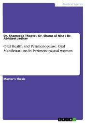 Oral Health and Perimenopause. Oral Manifestations in Perimenopausal women