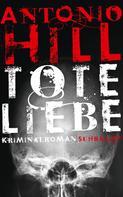 Antonio Hill: Tote Liebe ★★★★