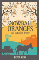 Peter Kerr: Snowball Oranges