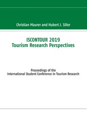 ISCONTOUR 2019 Tourism Research Perspectives - Proceedings of the International Student Conference in Tourism Research