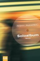 Benjamin von Stuckrad-Barre: Soloalbum ★★★