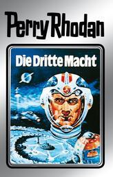 """Perry Rhodan 1: Die Dritte Macht (Silberband) - Erster Band des Zyklus """"Die Dritte Macht"""""""