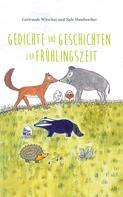 Nele Handwerker: Gedichte und Geschichten zur Frühlingszeit