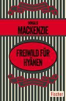 Donald Mackenzie: Freiwild für Hyänen