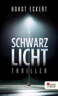 Horst Eckert: Schwarzlicht ★★★★