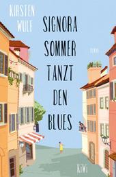 Signora Sommer tanzt den Blues - Roman