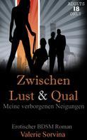 Valerie Sorvina: Zwischen Lust & Qual