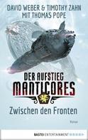 David Weber: Der Aufstieg Manticores: Zwischen den Fronten ★★★★★