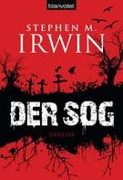 Stephen M. Irwin: Der Sog ★★★★