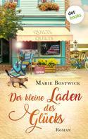 Marie Bostwick: Der kleine Laden des Glücks ★★★★★
