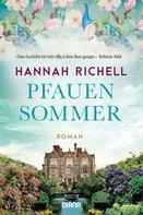 Hannah Richell: Pfauensommer ★★★★