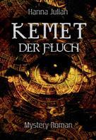 Hanna Julian: KEMET – Der Fluch ★★★★