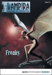 Vampira - Folge 12 - Freaks