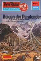 Hans Kneifel: Perry Rhodan 927: Reigen der Paratender ★★★★
