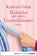 Kerstin Gier: Ehebrecher und andere Unschuldslämmer ★★★★