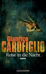 Reise in die Nacht - Ein Fall für Avvocato Guerrieri 1 - Roman