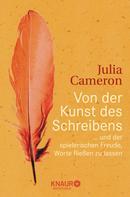 Julia Cameron: Von der Kunst des Schreibens ★★★★