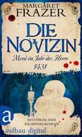 Margaret Frazer: Die Novizin. Mord im Jahr des Herrn 1431 ★★★★