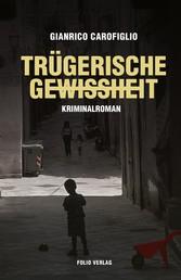 Trügerische Gewissheit - Kriminalroman