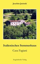 Italienisches Sommerhaus - Casa Fagiani