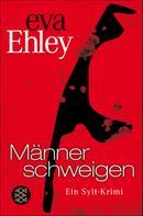 Eva Ehley: Männer schweigen ★★★★