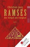Christian Jacq: Ramses: Der Tempel der Ewigkeit ★★★★★