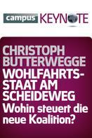 Christoph Butterwegge: Wohlfahrtsstaat am Scheideweg ★