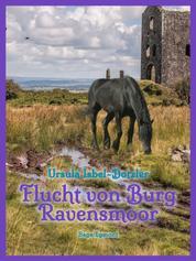Flucht von Burg Ravensmoor