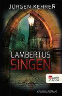 Jürgen Kehrer: Lambertus-Singen ★★★★