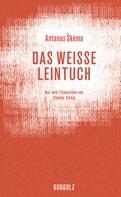 Antanas Škėma: Das weiße Leintuch