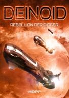 Ben Ryker: Deinoid 1: Rebellion der Digger ★★★★