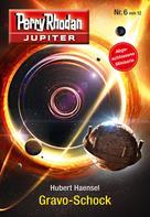 Hubert Haensel: Jupiter 6: Gravo-Schock ★★★