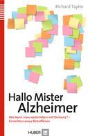 Richard Taylor: Hallo Mister Alzheimer ★★★★