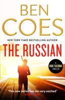 Ben Coes: The Russian