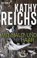 Kathy Reichs: Mit Haut und Haar ★★★★