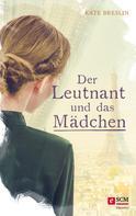 Kate Breslin: Der Leutnant und das Mädchen